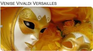 Versailles festival 2011: Venise Vivaldi Du 24 juin au 17 juillet 2011